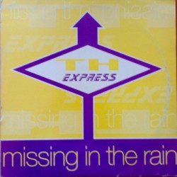 TH Express ‎– Missing In The Rain (CNR MUSIC)