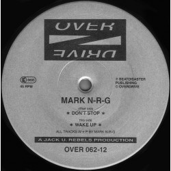 Mark N-R-G ‎– Don't Stop / Wake Up