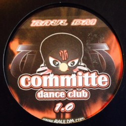 Raúl DM ‎– Commite Dance Club 1.0