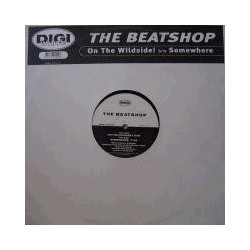 The Beatshop ‎– On The Wildside! / Somewhere