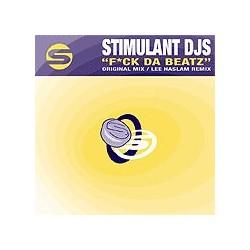 Stimulant DJs – Fuck Da Beatz