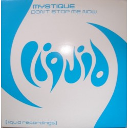 Mystique ‎– Don't Stop Me Now (IMPORT)