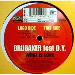 Brubaker  – What Is Love (MUY BUENO¡)