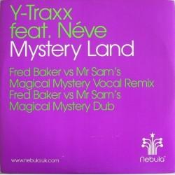 Y-Traxx Feat. Néve – Mystery Land