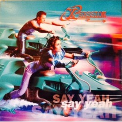 X-Session – Say Yeah