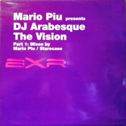 Mario Piu presents DJ Arabesque – The Vision (Part 1)