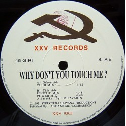 Adrenalina – Why Don't You Touch Me