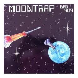 Bad 909 – Moontrap