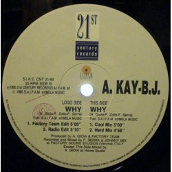 A Kay BJ ‎– Why