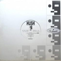 Hush - Good And Bad Ones