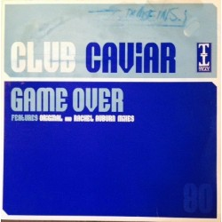 Club Caviar ‎– Game Over