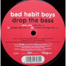 Bad Habit Boys ‎– Drop The Bass