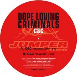 Dope Loving Criminals – C&C
