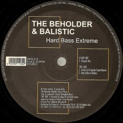 The Beholder & Balistic - Hard Bass Extreme