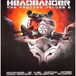 Headbanger ‎– The Remixes Volume 6