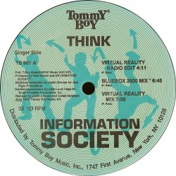 Information Society - Think (TOMMY BOY)