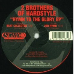 2 Brothers Of Hardstyle ‎– Hymn To The Glory EP