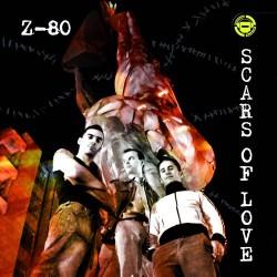 Z-80 – Scars Of Love