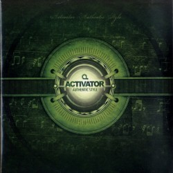 Activator ‎– Authentic Style