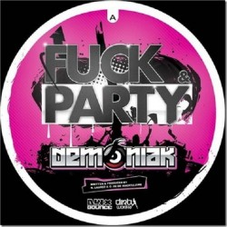 Demoniak ‎– Fuck & Party
