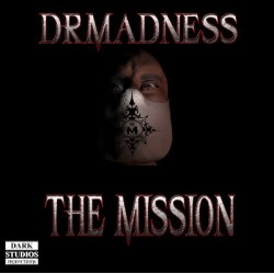 Dr. Madness ‎– The Mission