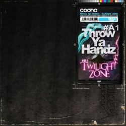 Coone ‎– Throw Ya Handz / Twilight Zone