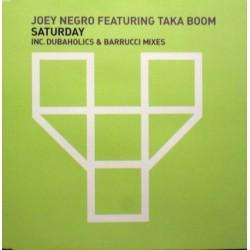 Joey Negro Featuring Taka Boom – Saturday