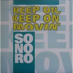 Sonoro – Keep On, Keep On Movin