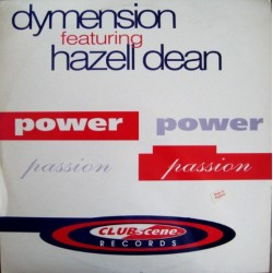 Dymension Featuring Hazell Dean ‎– Power & Passion