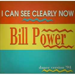 Bill Power ‎– I Can See Clearly Now