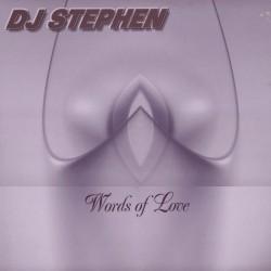DJ Stephen – Words Of Love