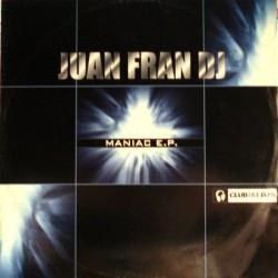 Juan Fran DJ – Maniac EP