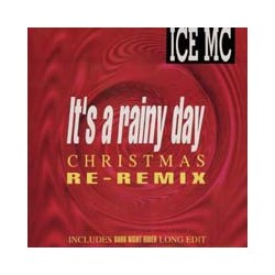 ICE MC ‎– It's A Rainy Day (Christmas Re-Remix)