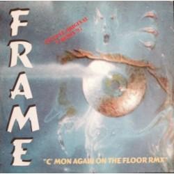 Frame – C'Mon Again On The Floor (Rmx)