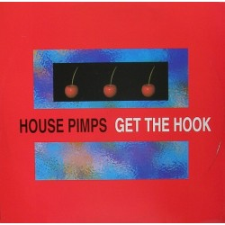 House Pimps – Get The Hook / Strictly Deep