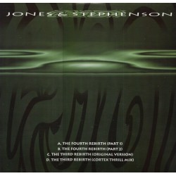 Jones & Stephenson ‎– The Third Rebirth / The Fourth Rebirth