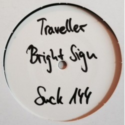 Traveller – Bright Sign / Arifire feat Talla 2xlc - No signs of life