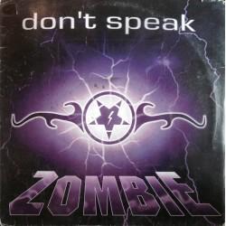 Zombie – Don't Speak