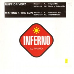 Ruff Driverz ‎– Waiting 4 The Sun