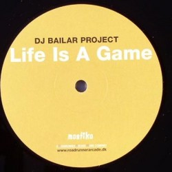 DJ Bailar Project - Life Is A Game