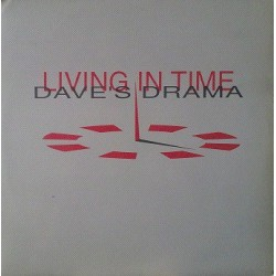 Living In Time ‎– Dave's Drama