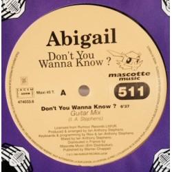 Abigail - Don't You Wanna Know(2 MANO,COMO NUEVO¡¡ COPIA IMPORT FRANCESA)