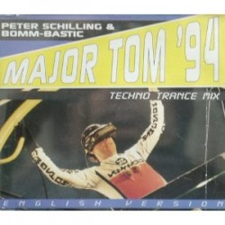 Peter Schilling & Bomm-Bastic ‎– Major Tom '94