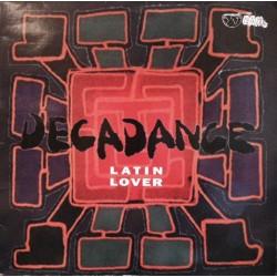 Decadance – Latin Lover