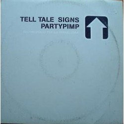 Telltale Signs - Partypimp (HARDHOUSE MUY PINCHABLE¡¡)