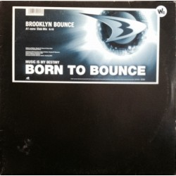 Brooklyn Bounce ‎– Born To Bounce