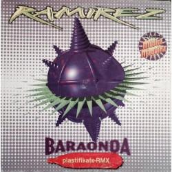 Ramirez – Baraonda (Plastifikate-Rmx) (BLANCO Y NEGRO)