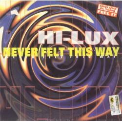 Hi-Lux – Never Felt This Way