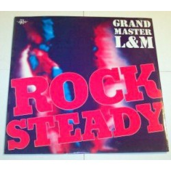 Grand Master L & M – Rock Steady