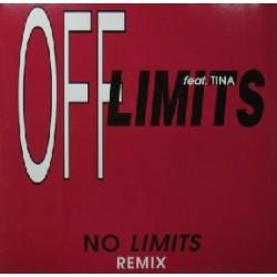 Off Limits Feat. Tina – No Limits Remix